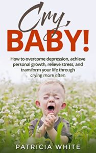 Illustration of How To Overcome It Easy To Cry?