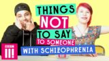 How To Deal With People With Schizophrenia?