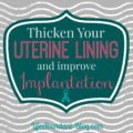 Rules For Taking Vitamin E To Thicken The Lining Of The Uterus?