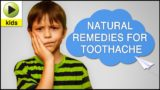 Treating Toothache In Children Aged 7 Years?