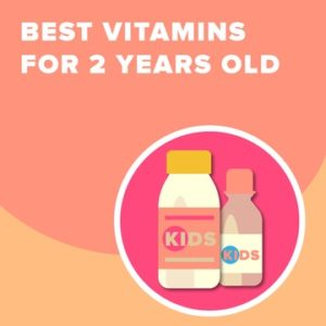 Illustration of Can Consumption Of 2 Types Of Vitamins In Children Aged 2 Years?
