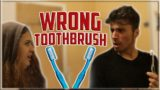 Accidentally Using A Toothbrush Together?