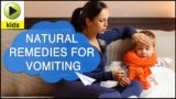 How To Treat Vomiting In Children Aged 1 Year?