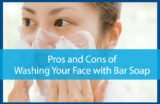 Dry And Irritated Face When Washing Your Face Using Soap?