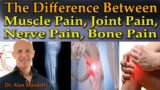 The Difference Between Pain And Pain In Bone?