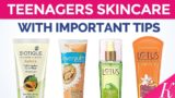 Skincare That Is Safe For Teens?