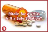 How Do You Take The Drug Methylphenidate For ADHD?
