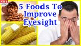 Food To Help Cure Minus And Cylindrical Eyes?