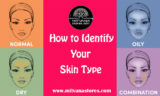 How To Find Out The Type Of Facial Skin?