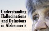 Hallucinations Accompanied By Memories That Are Not Real. Dementia?