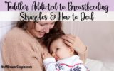 Breastfeeding For Children Who Are Difficult To Keep Quiet?