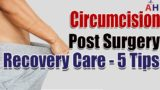 Medication To Relieve Swelling After Circumcision?