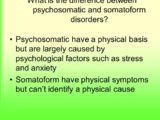 Differences Between Psychosomatic And Somatoform Disorders?