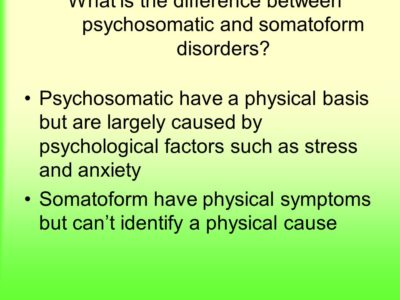 Illustration of Differences Between Psychosomatic And Somatoform Disorders?