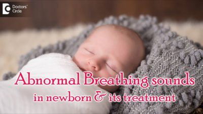 Illustration of How To Distinguish Normal Baby Breath Sounds And Not?